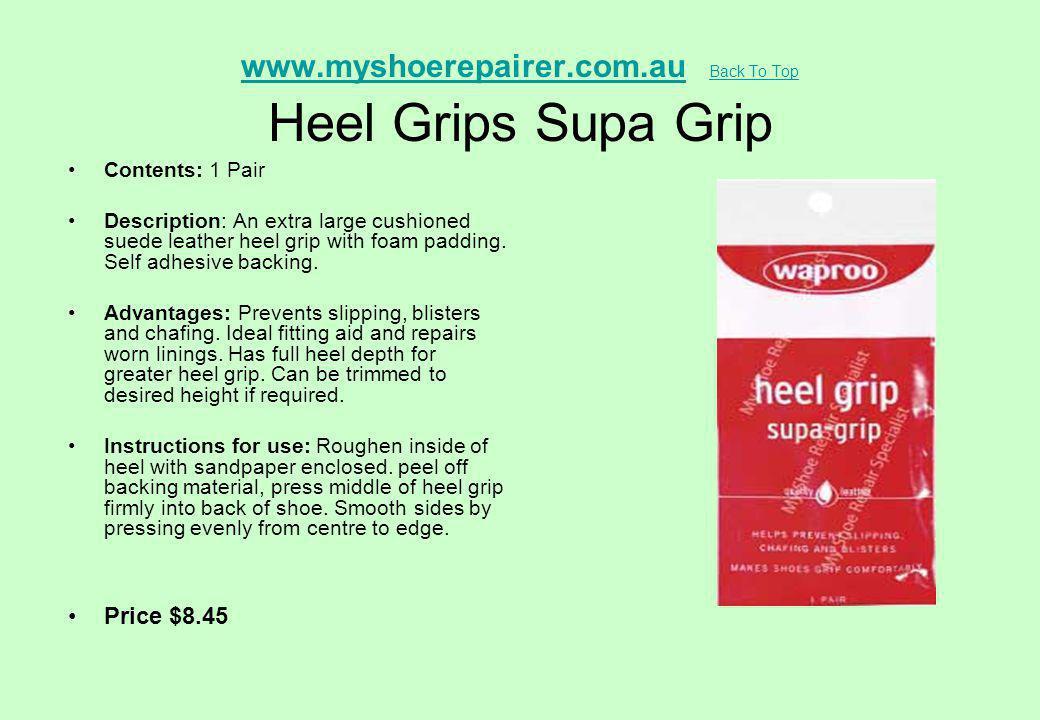 www.myshoerepairer.com.au Back To Top Heel Grips Supa Grip