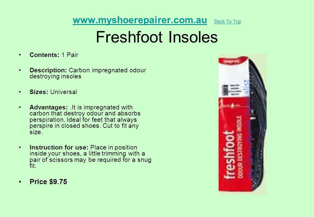www.myshoerepairer.com.au Back To Top Freshfoot Insoles