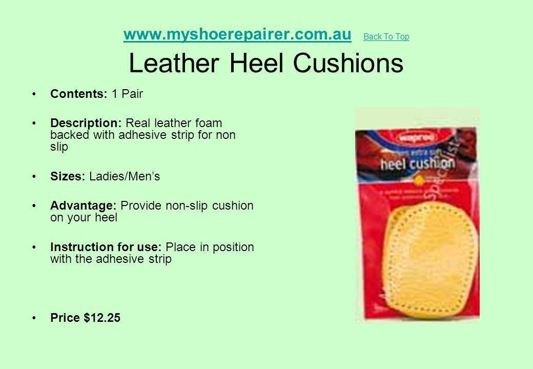 www.myshoerepairer.com.au Back To Top Leather Heel Cushions