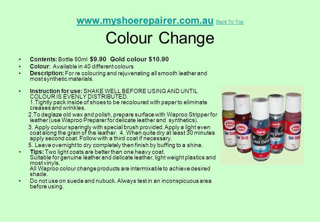 www.myshoerepairer.com.au Back To Top Colour Change