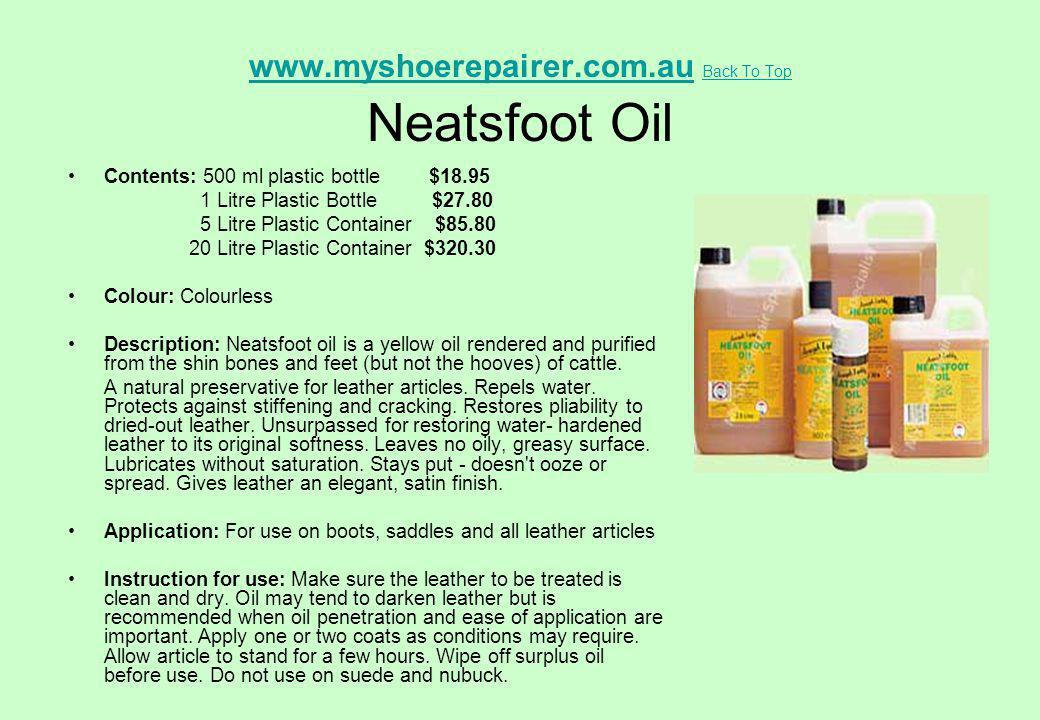 www.myshoerepairer.com.au Back To Top Neatsfoot Oil