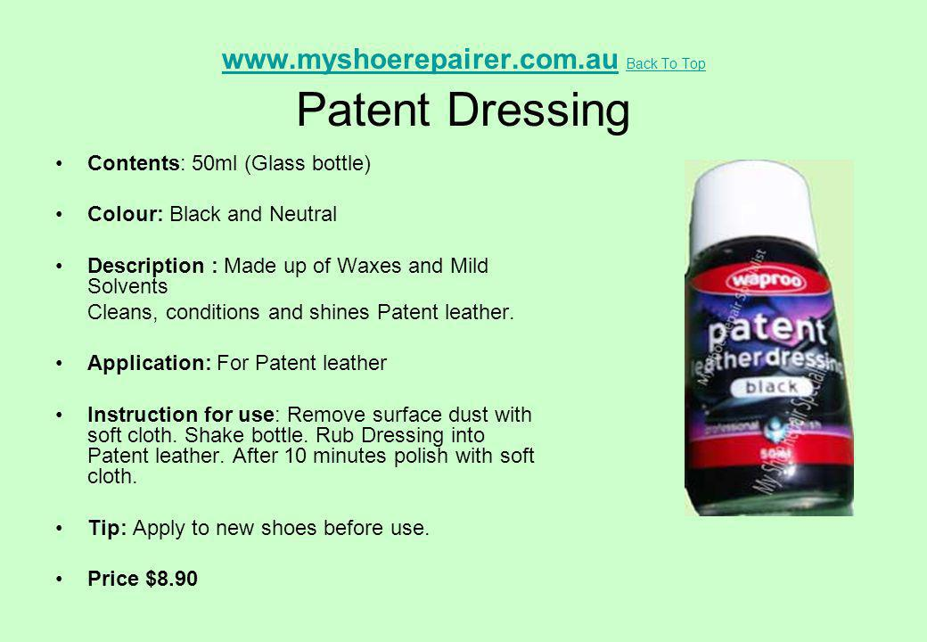 www.myshoerepairer.com.au Back To Top Patent Dressing