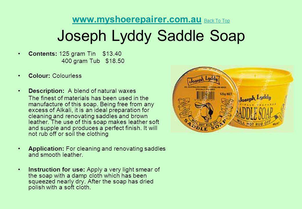 www.myshoerepairer.com.au Back To Top Joseph Lyddy Saddle Soap