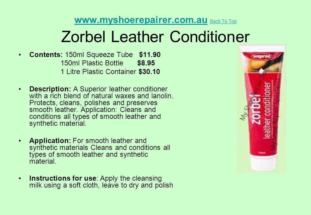 www.myshoerepairer.com.au Back To Top Zorbel Leather Conditioner
