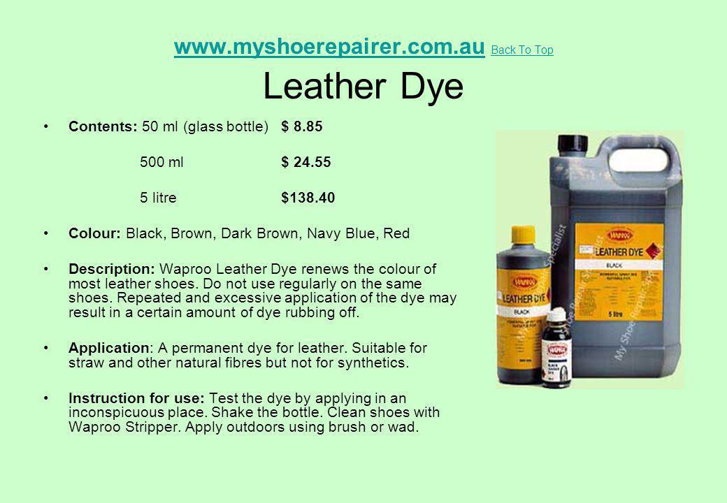 www.myshoerepairer.com.au Back To Top Leather Dye