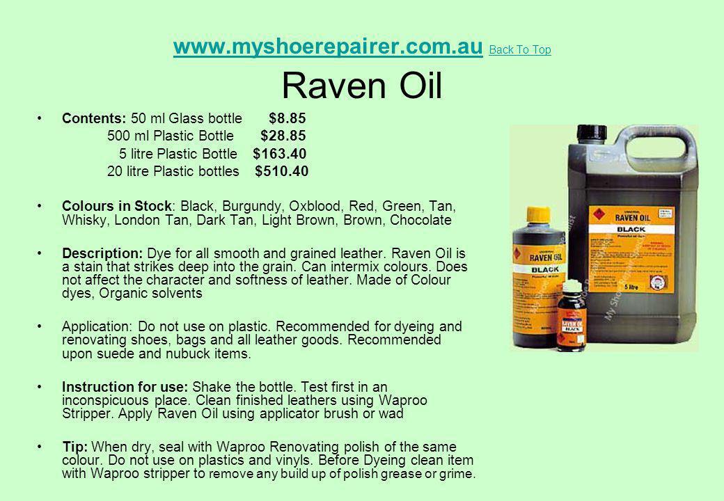 www.myshoerepairer.com.au Back To Top Raven Oil