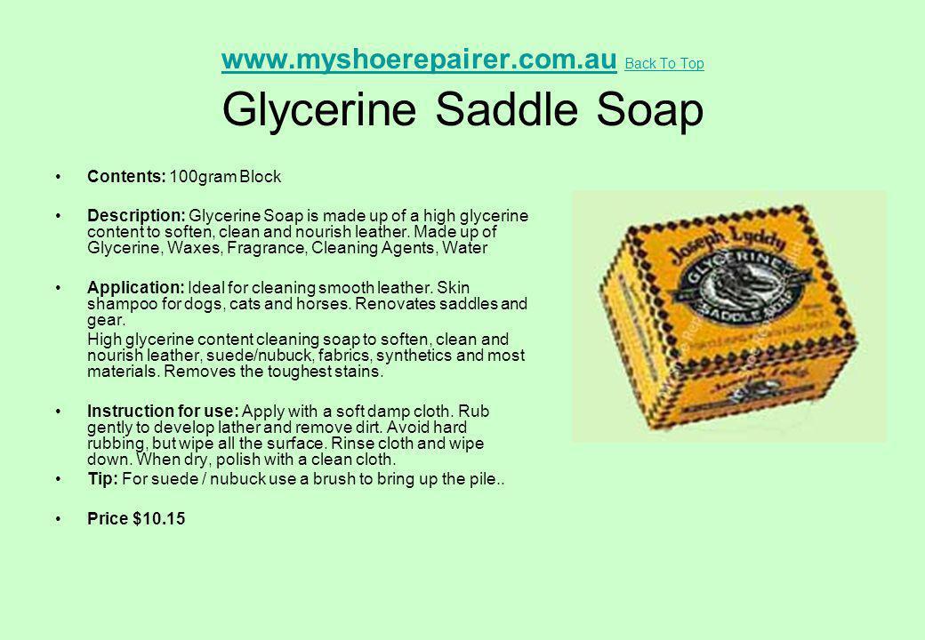 www.myshoerepairer.com.au Back To Top Glycerine Saddle Soap