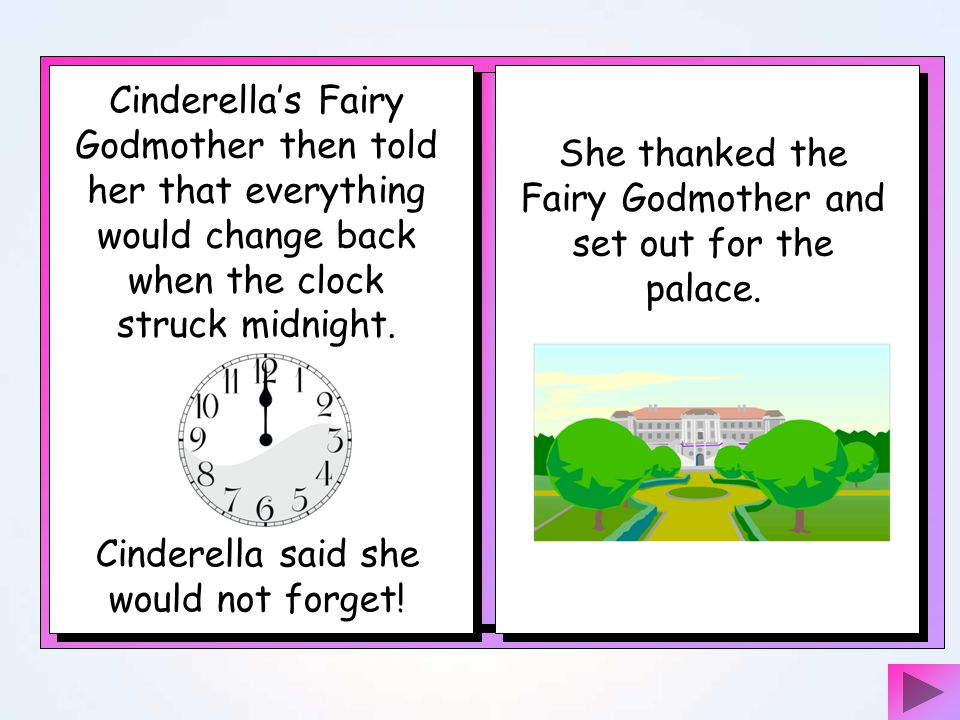 She thanked the Fairy Godmother and set out for the palace.
