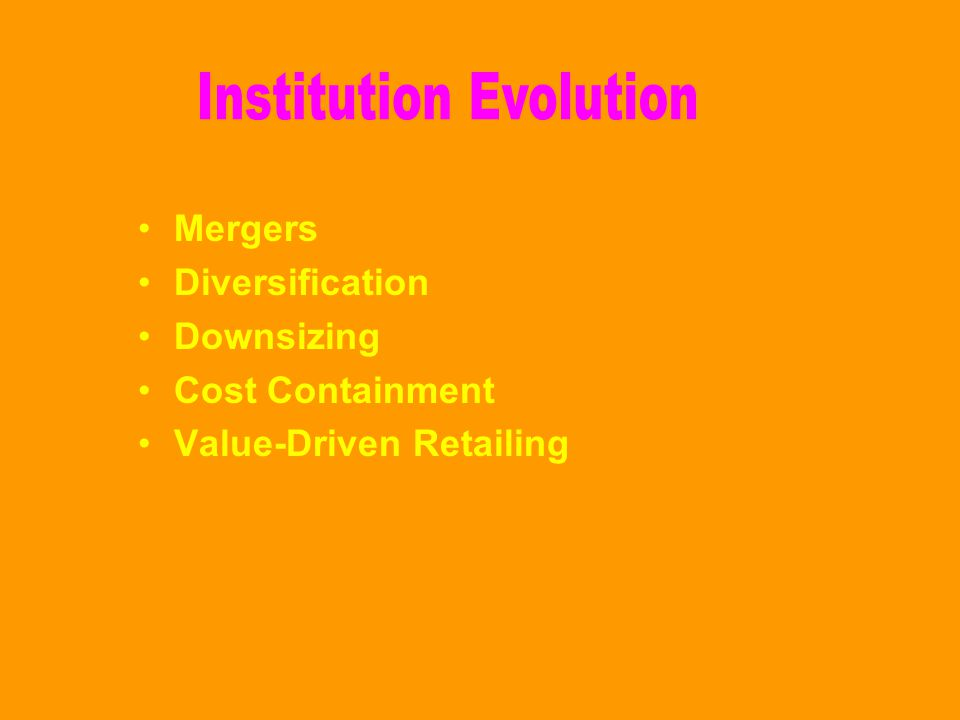Institution Evolution