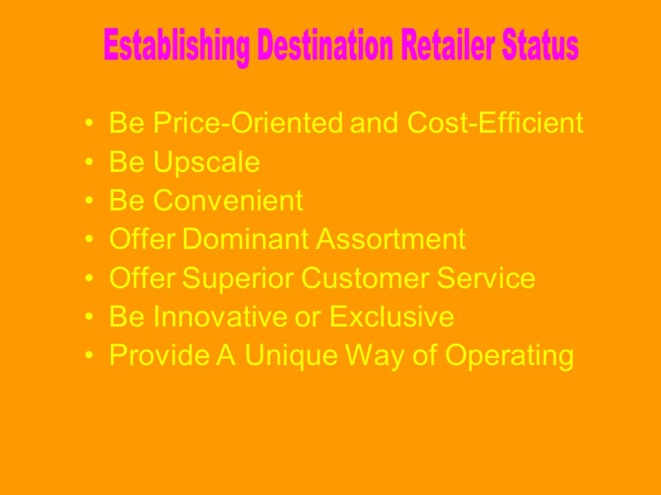 Establishing Destination Retailer Status