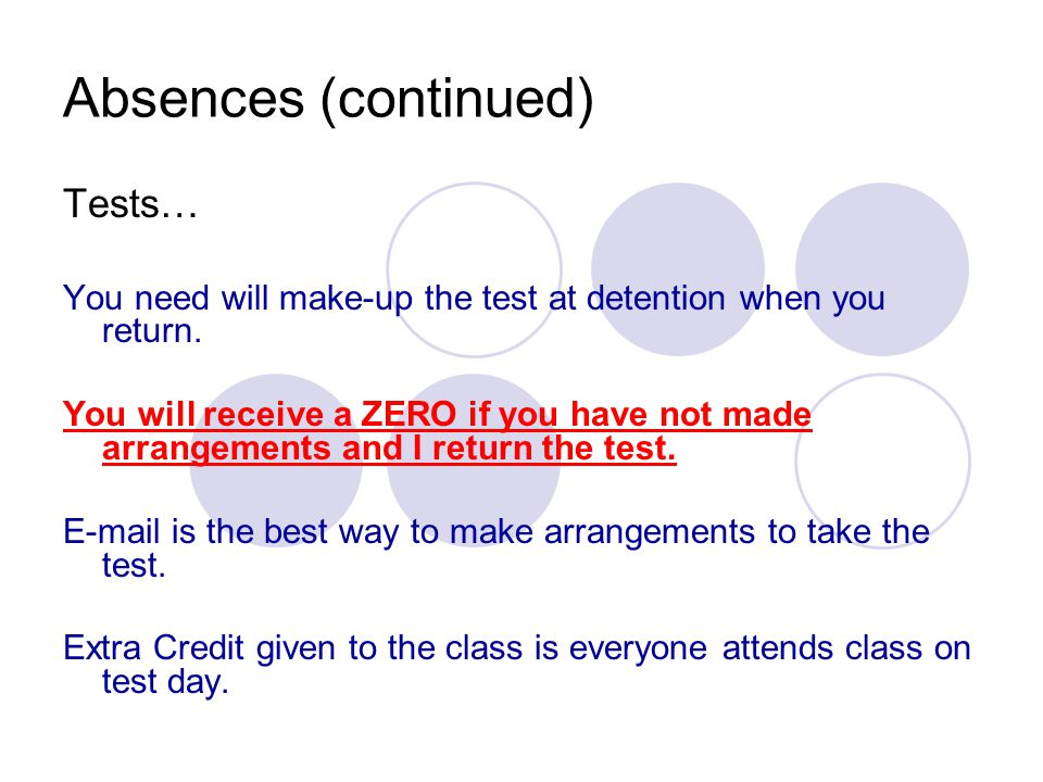 Absences (continued) Tests…