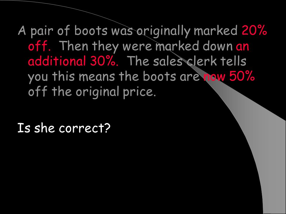 A pair of boots was originally marked 20% off
