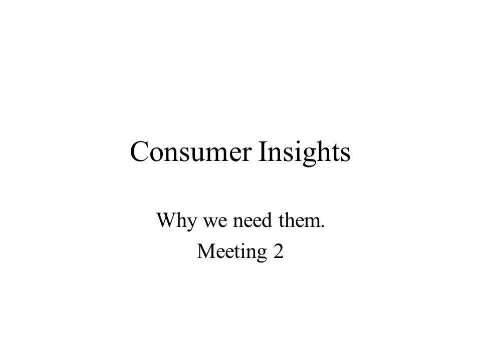Why we need them. Meeting 2