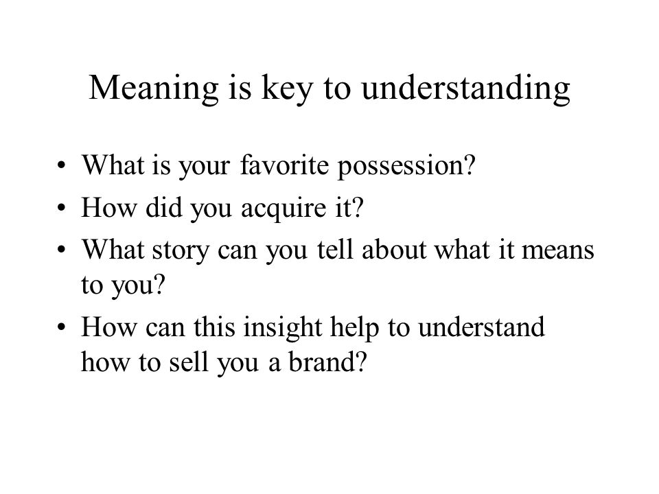 Meaning is key to understanding