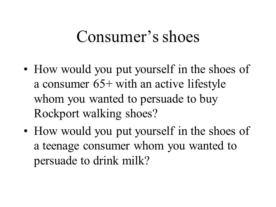 Consumer's shoes