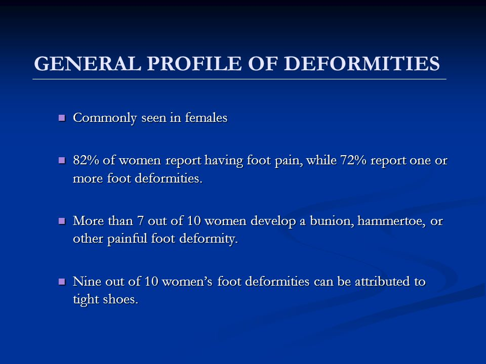 GENERAL PROFILE OF DEFORMITIES