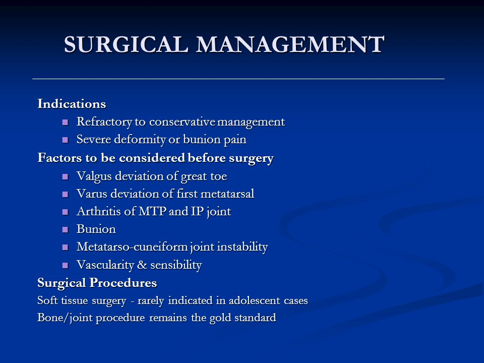SURGICAL MANAGEMENT Indications