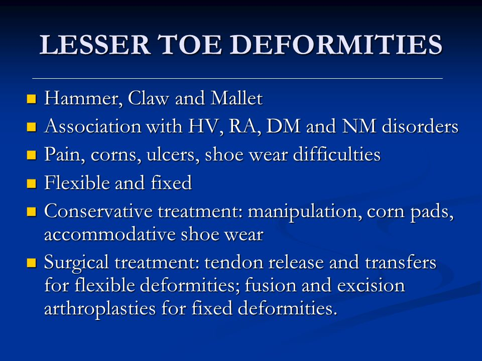 LESSER TOE DEFORMITIES