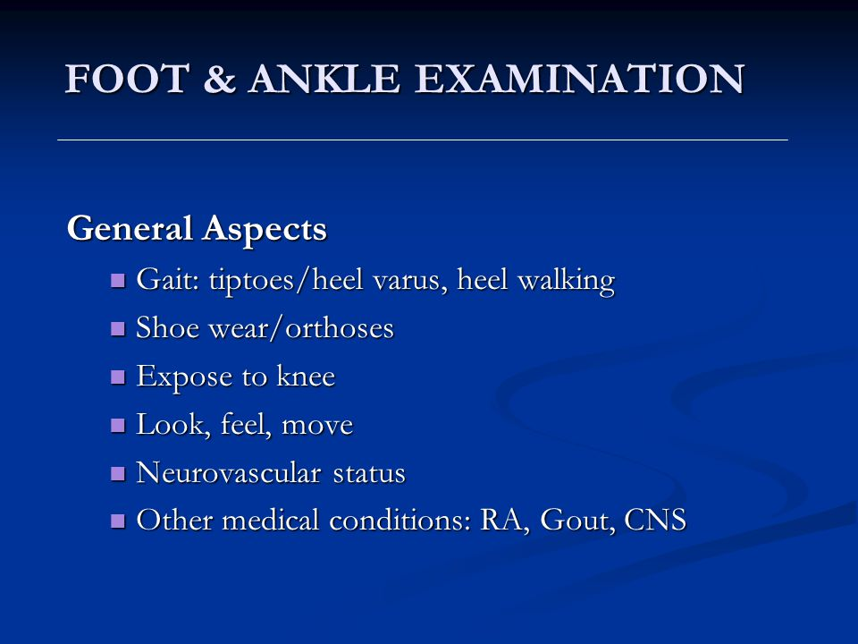 FOOT & ANKLE EXAMINATION