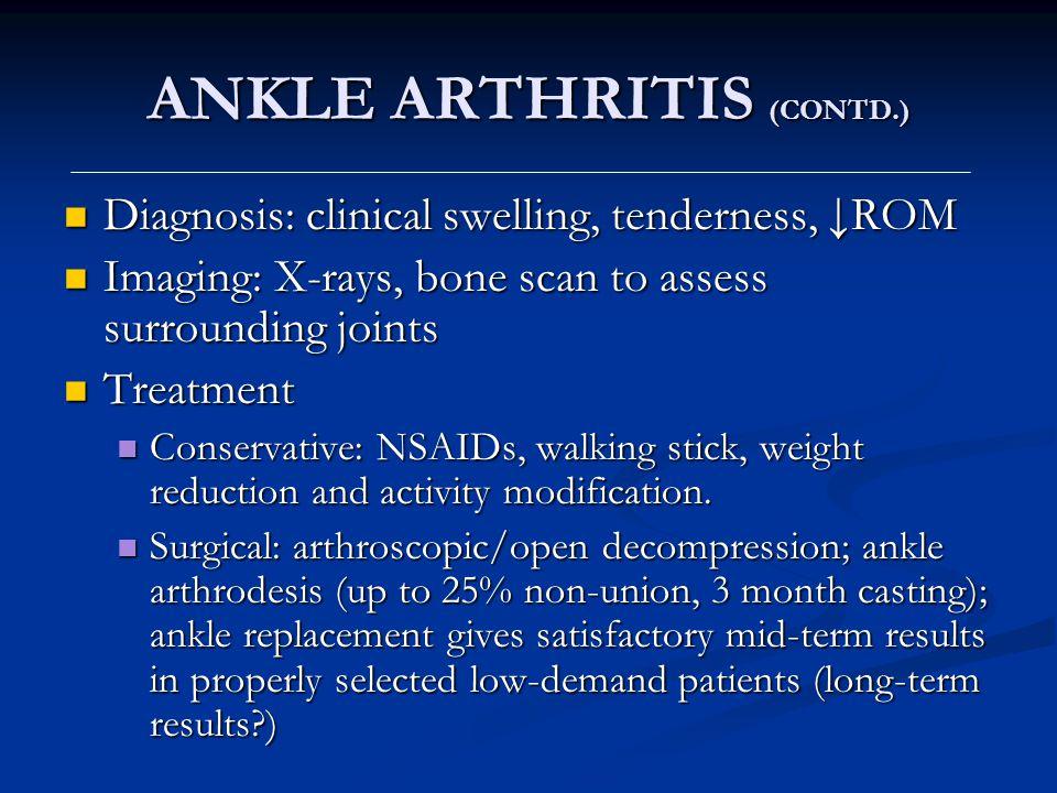 ANKLE ARTHRITIS (CONTD.)