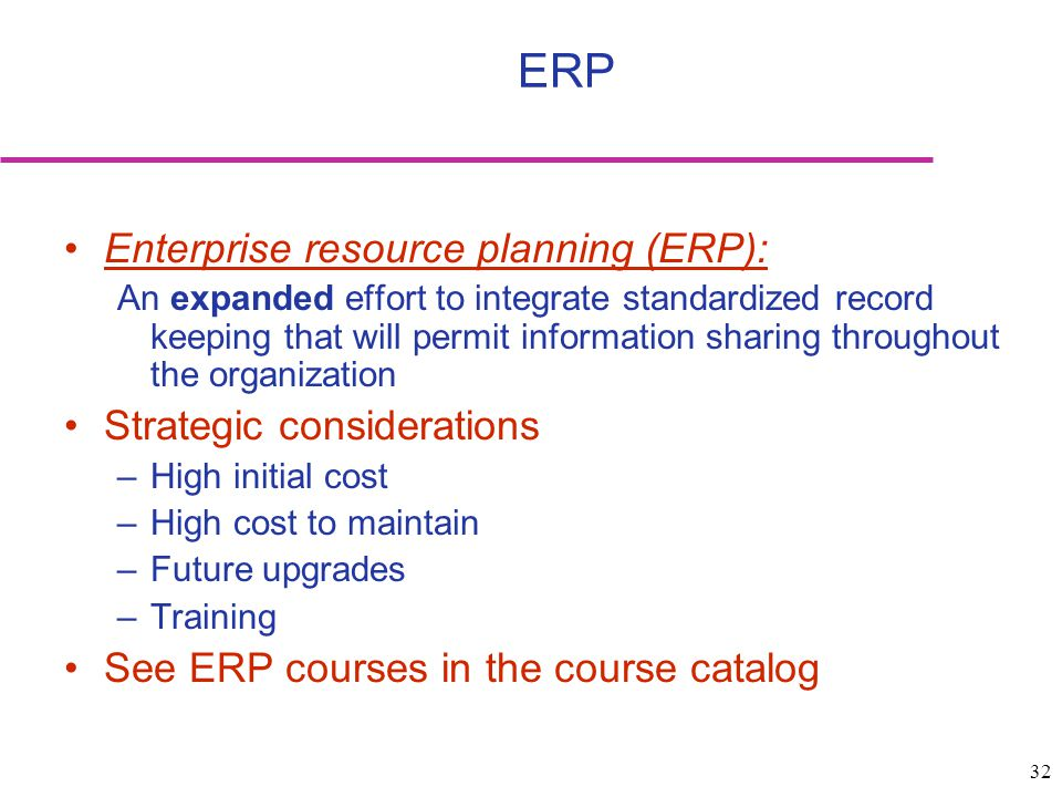 ERP Enterprise resource planning (ERP): Strategic considerations