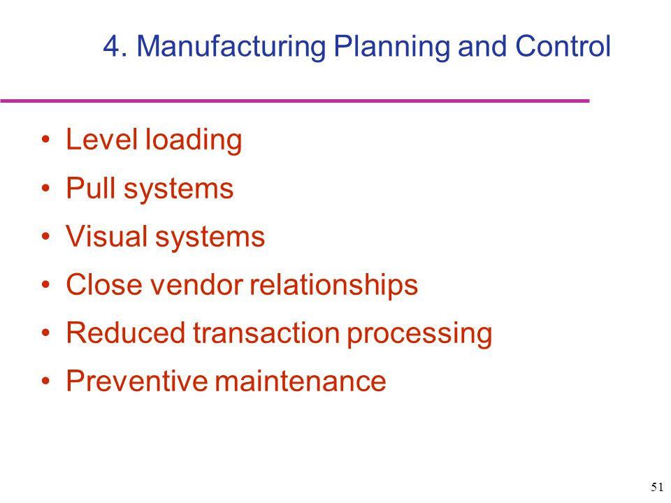 4. Manufacturing Planning and Control