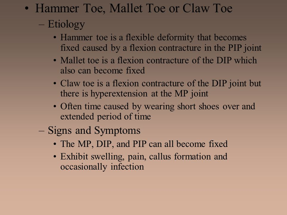 Hammer Toe, Mallet Toe or Claw Toe
