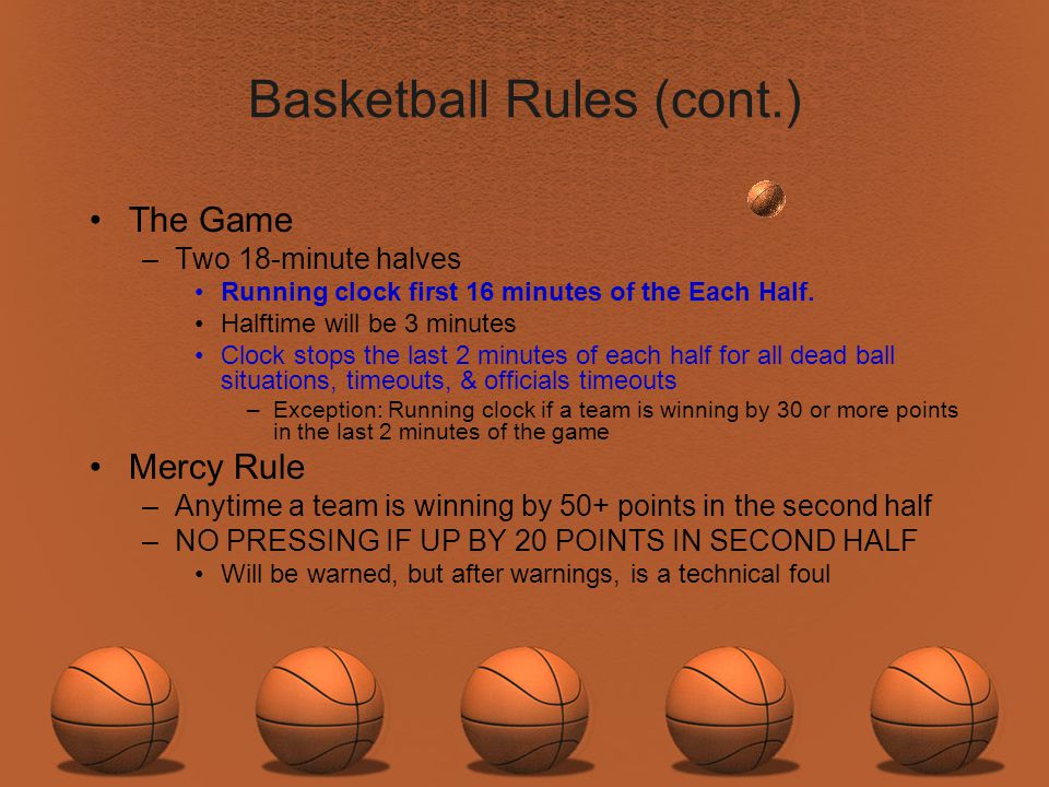 Basketball Rules (cont.)