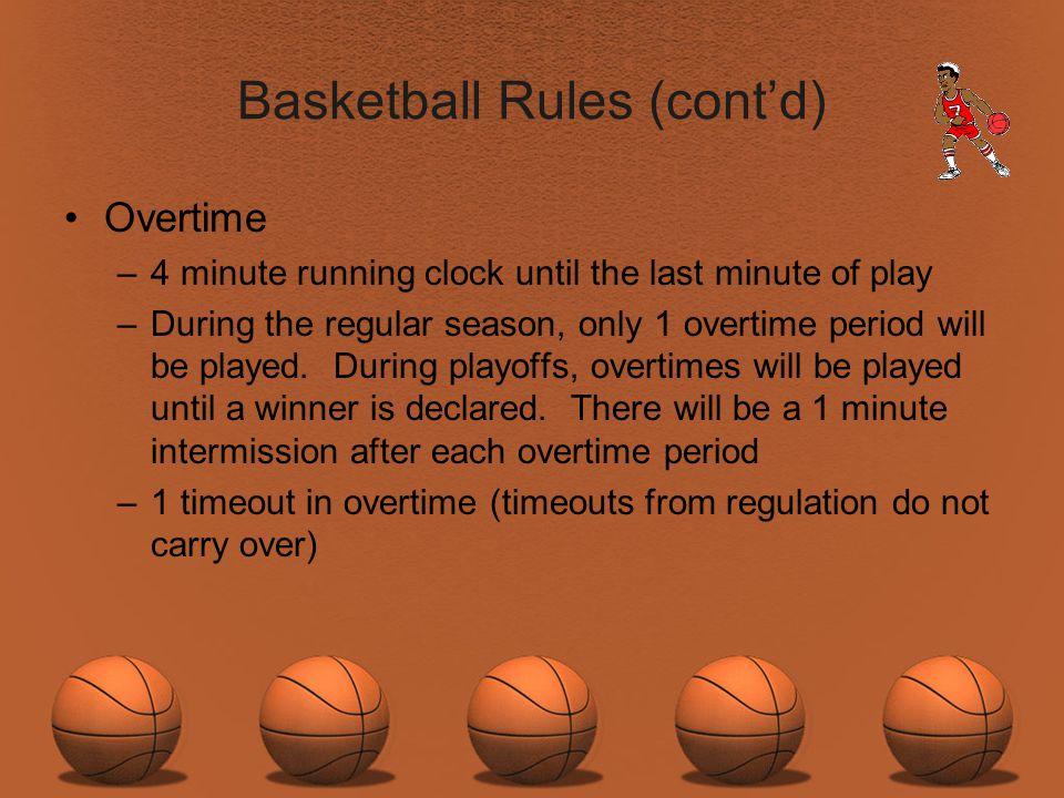 Basketball Rules (cont'd)