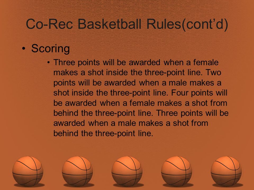 Co-Rec Basketball Rules(cont'd)