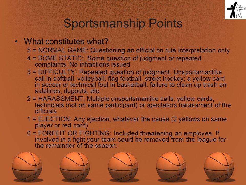 Sportsmanship Points What constitutes what