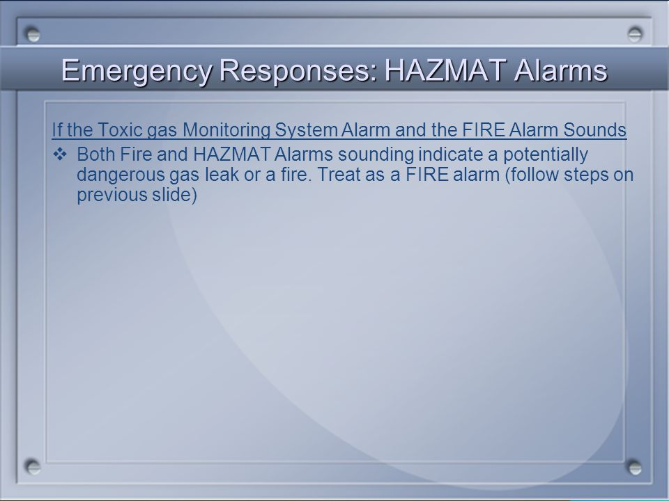 Emergency Responses: HAZMAT Alarms