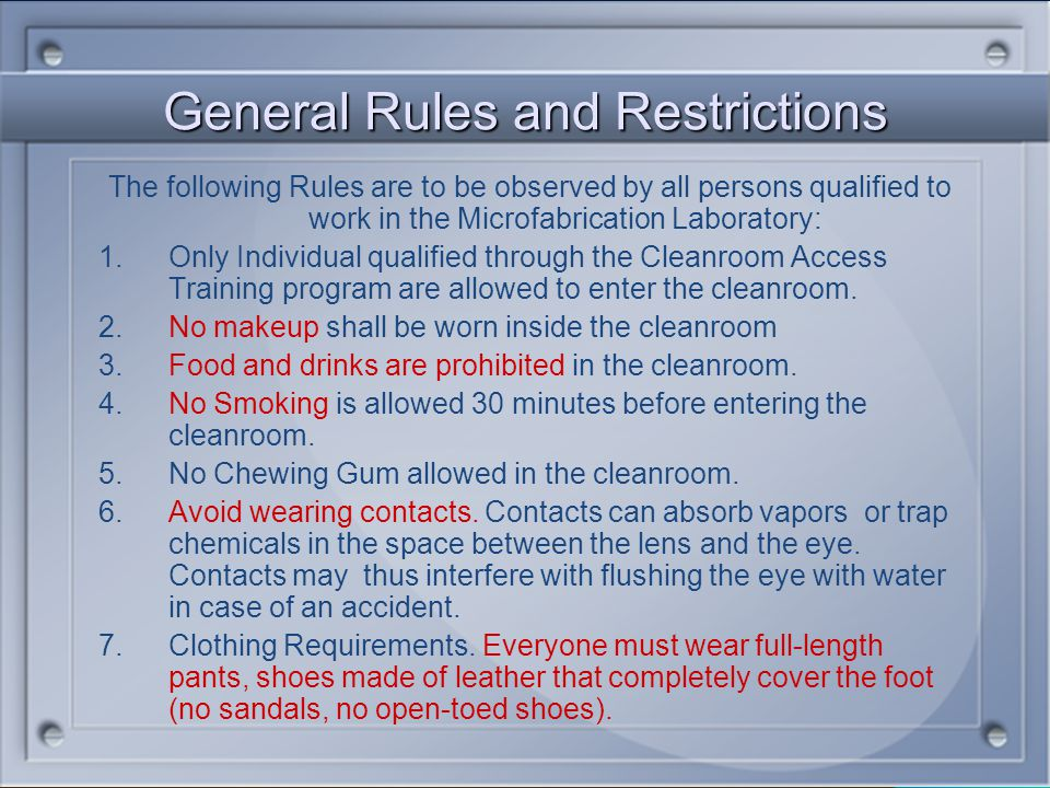 General Rules and Restrictions