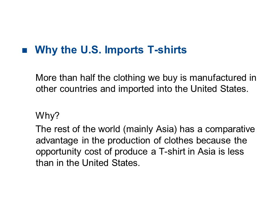 Why the U.S. Imports T-shirts