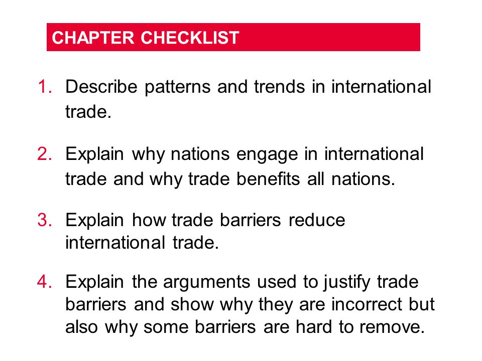 Describe patterns and trends in international trade.