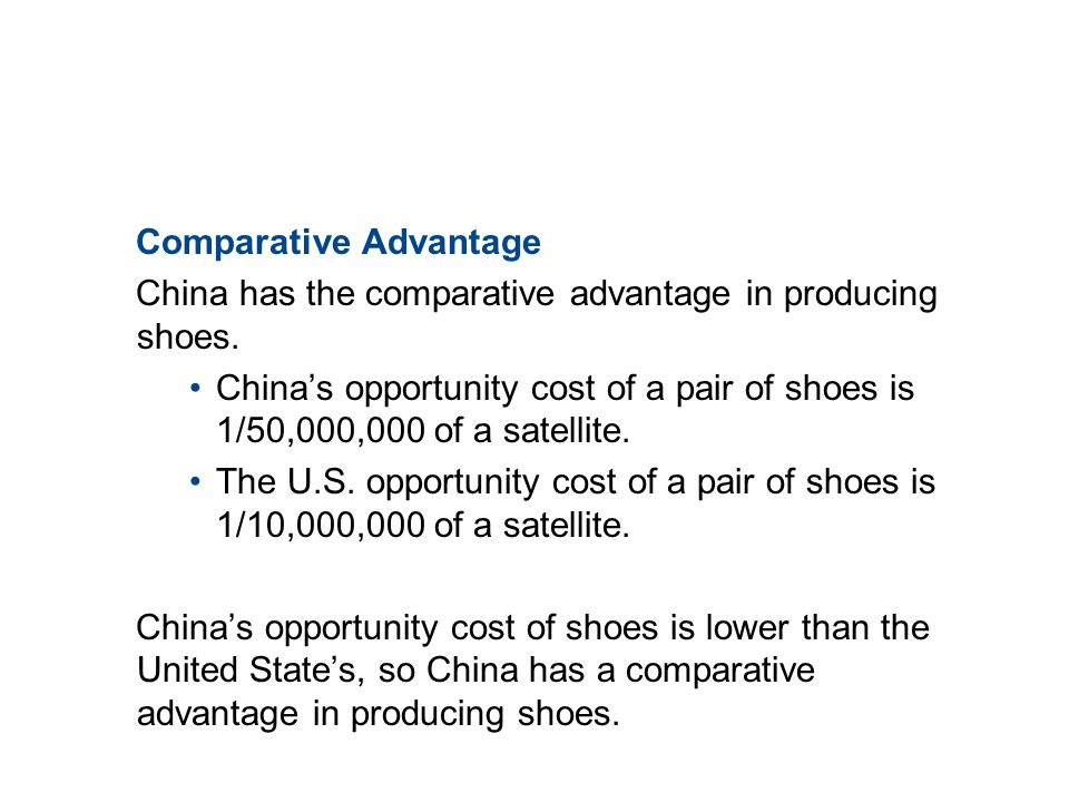 19.2 THE GAINS FROM TRADE Comparative Advantage