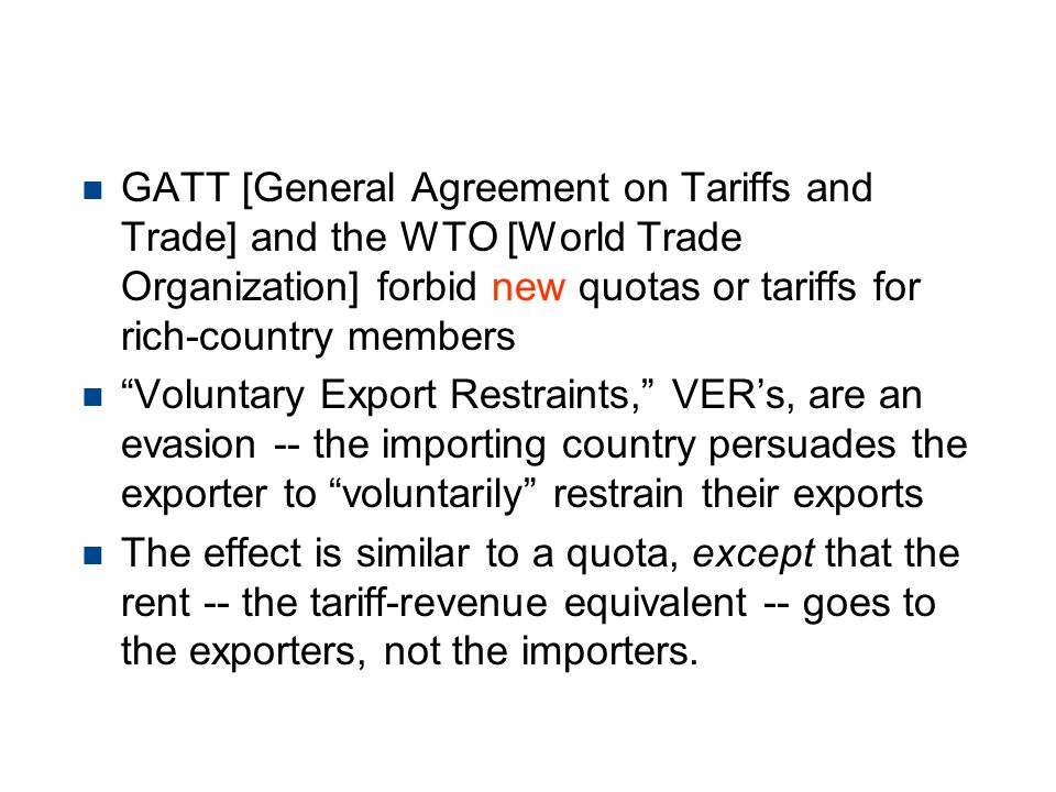 Protection -- Voluntary Export Restraints