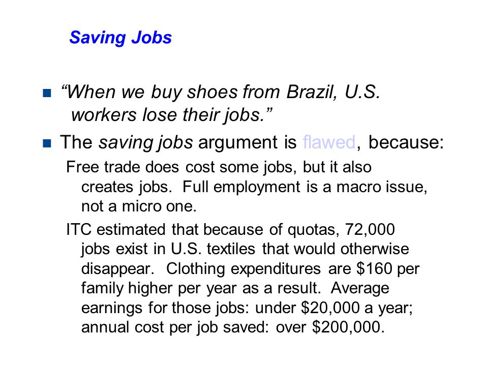 The Saving Jobs argument