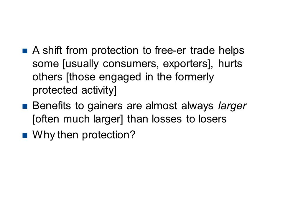 Free Trade has net benefits