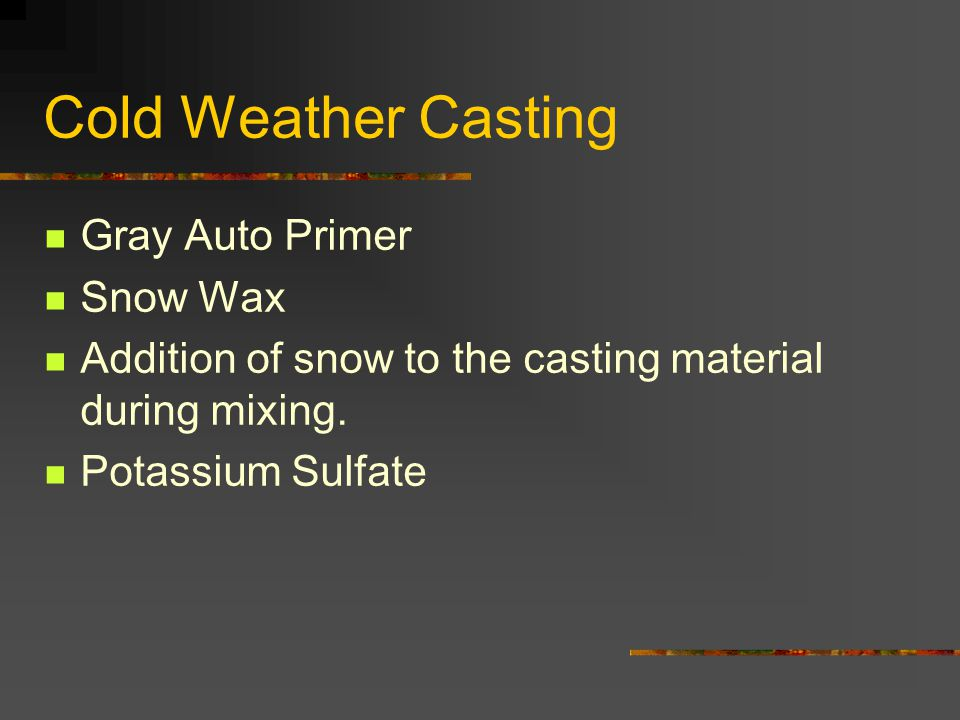 Cold Weather Casting Gray Auto Primer Snow Wax