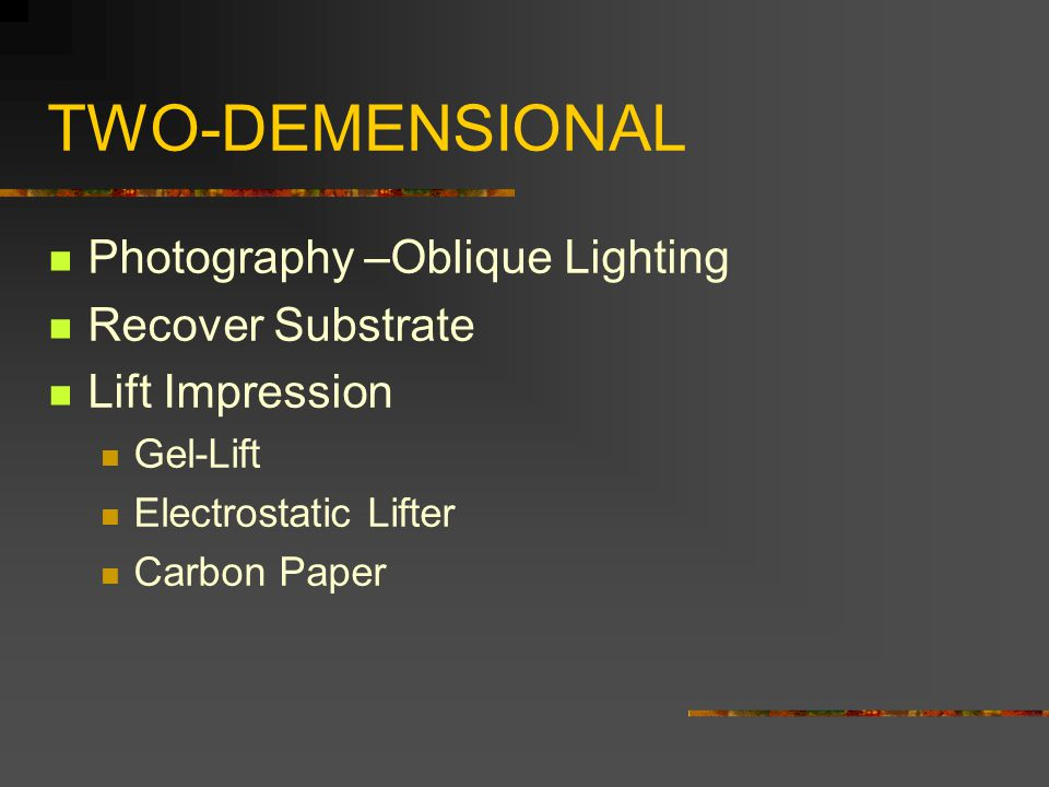 TWO-DEMENSIONAL Photography –Oblique Lighting Recover Substrate