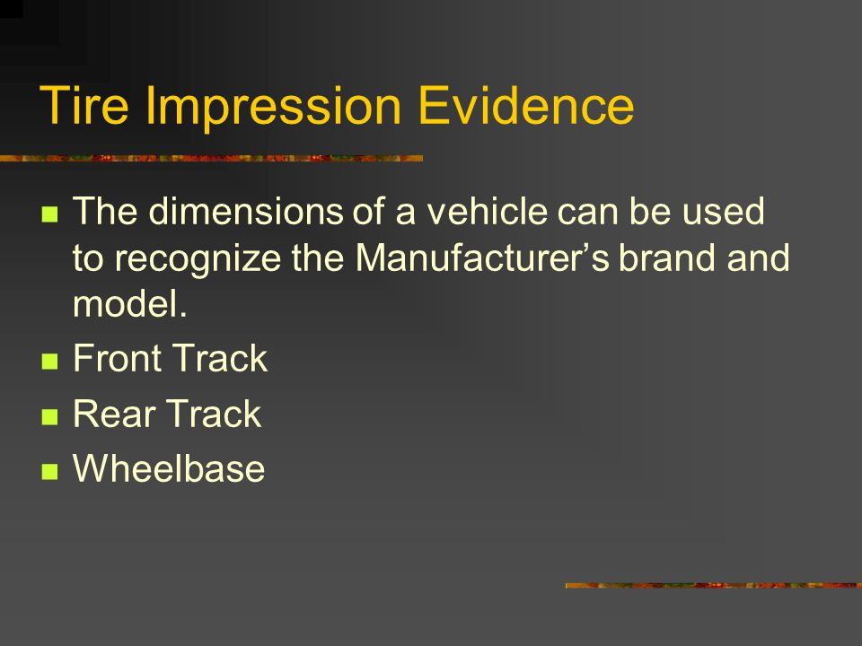 Tire Impression Evidence