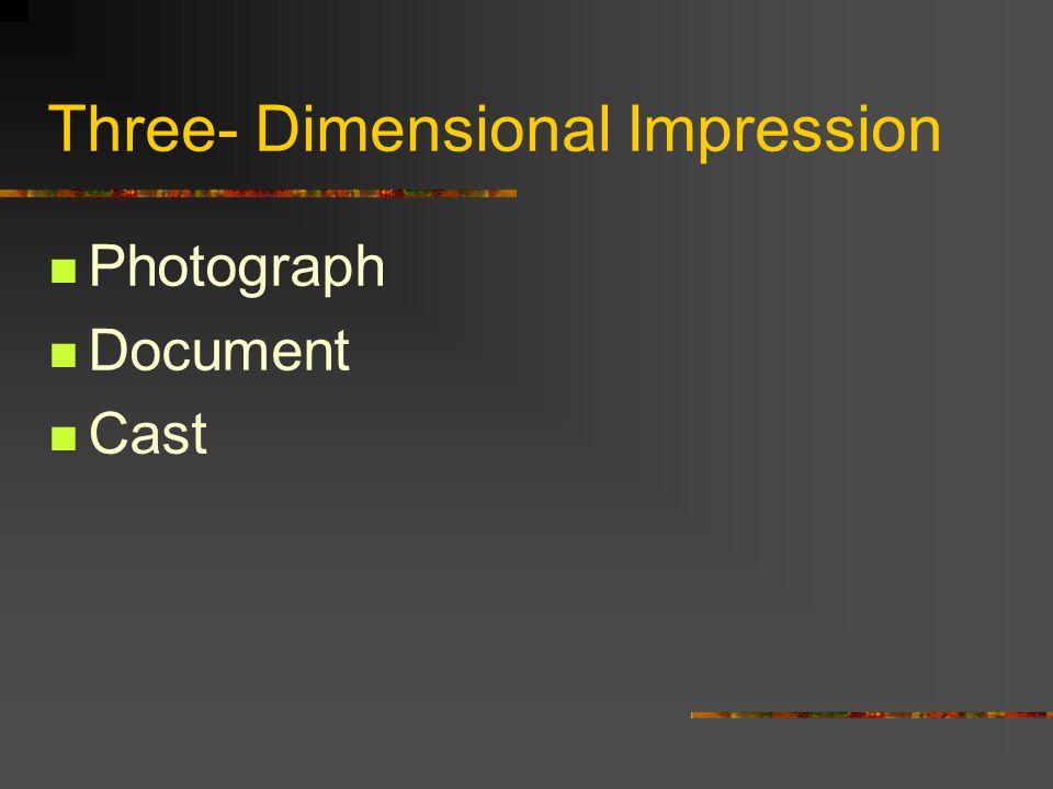 Three- Dimensional Impression