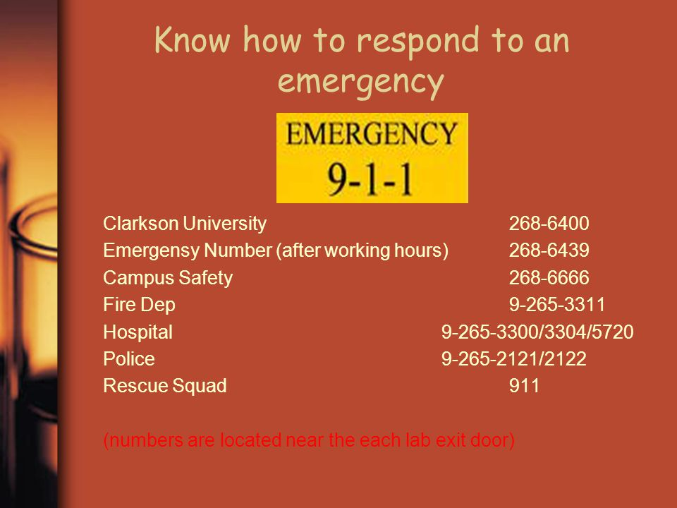 Know how to respond to an emergency
