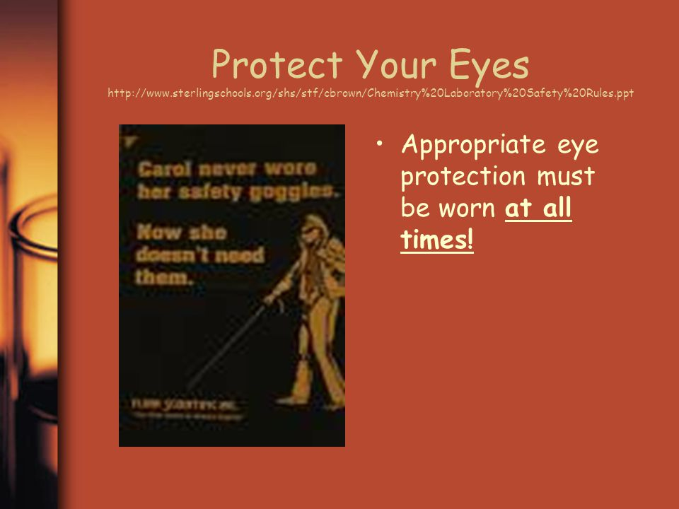 Protect Your Eyes http://www. sterlingschools