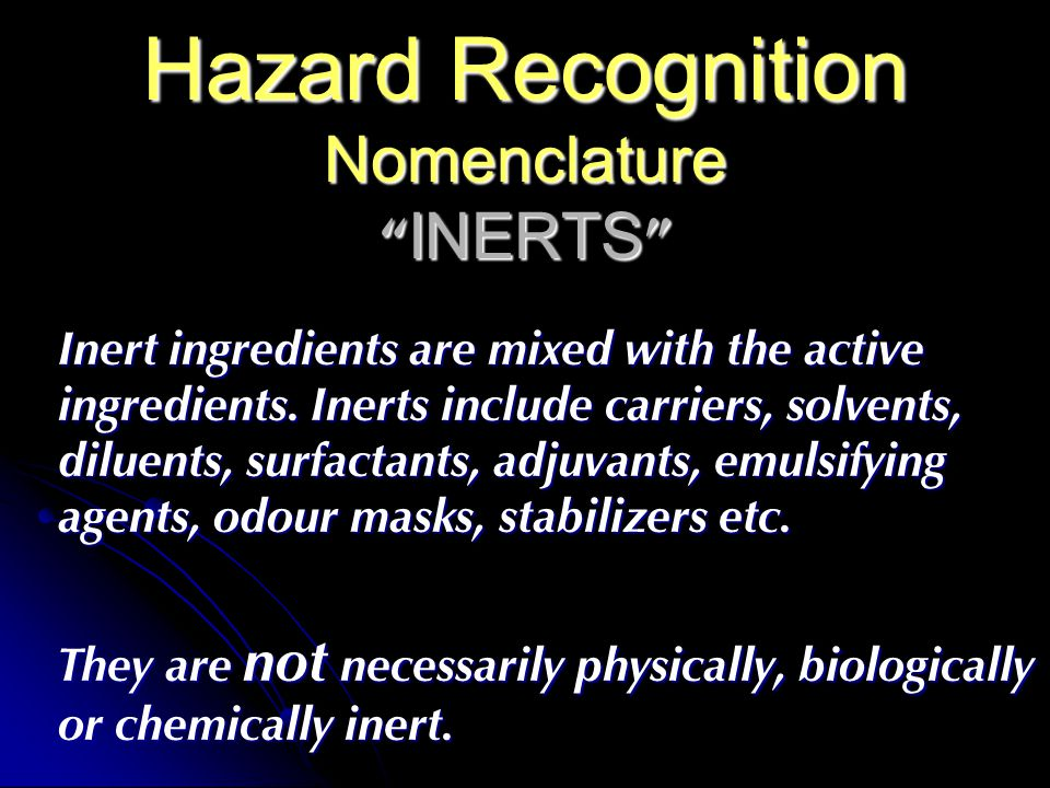 Hazard Recognition Nomenclature INERTS