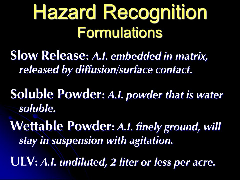 Hazard Recognition Formulations
