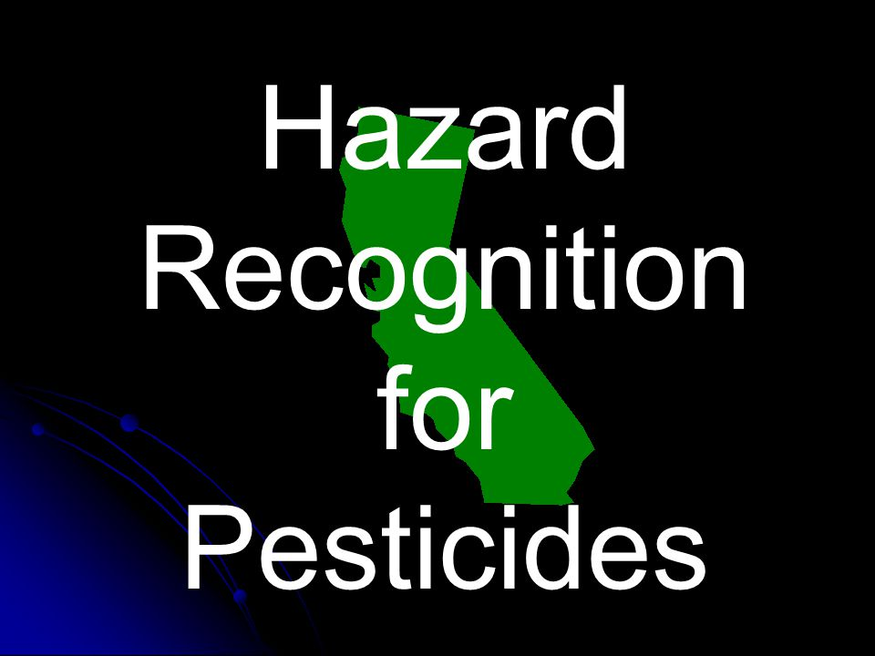 Hazard Recognition for Pesticides
