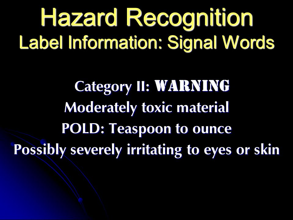 Hazard Recognition Label Information: Signal Words