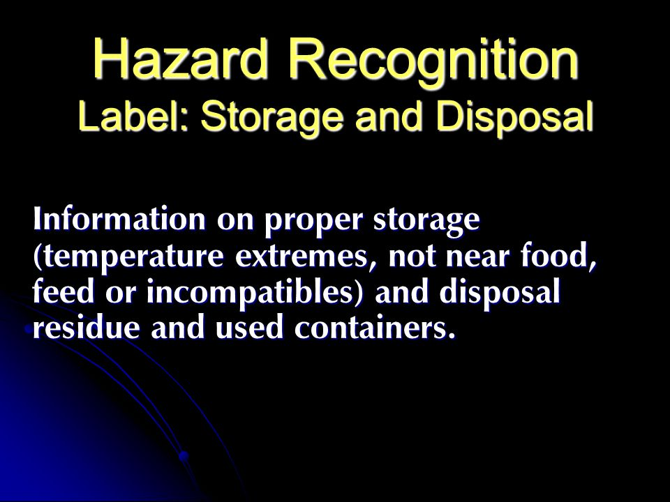 Hazard Recognition Label: Storage and Disposal